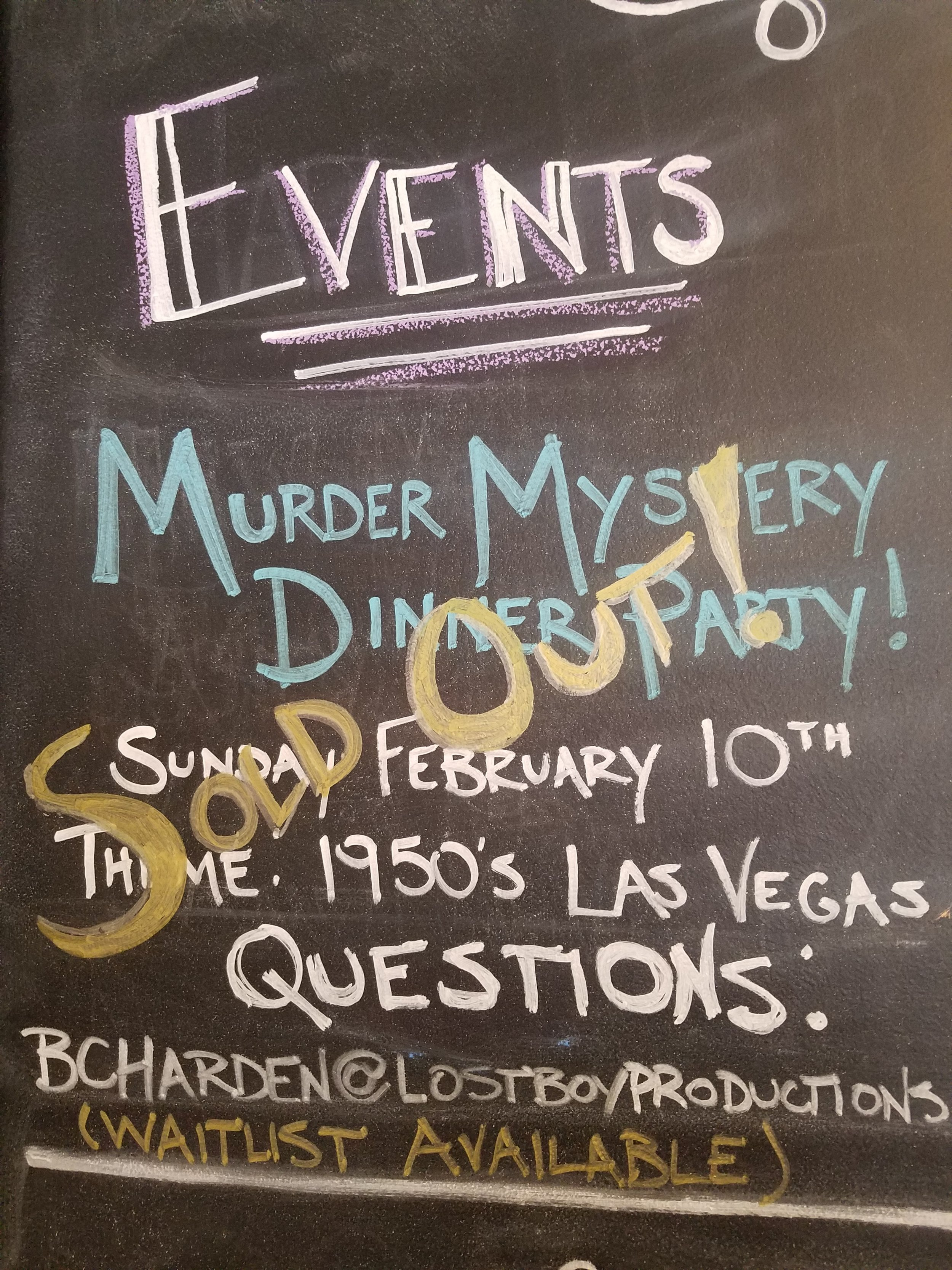 Murder Mystery Dinner Party Sunday, February 10th….Theme: 1950s Las Vegas…..For more info or to sign up email BCHARDEN@LOSTBOYPRODUCTIONS.COM