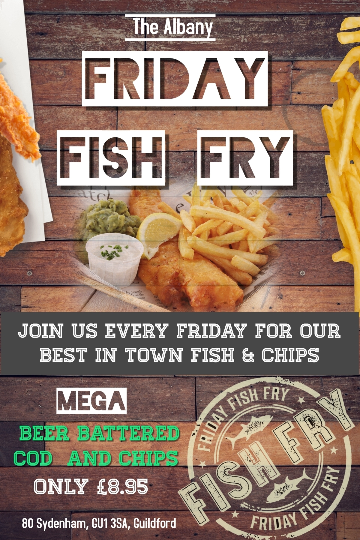 Friday Fish FRY - Join us every Friday for our best in town fish & chips!!Mega Cod, chips and mushy peas & tartare sauce! Freshly cooked piping hot, smothered in salt and soused with vinegar - it simply cannot be beaten!
