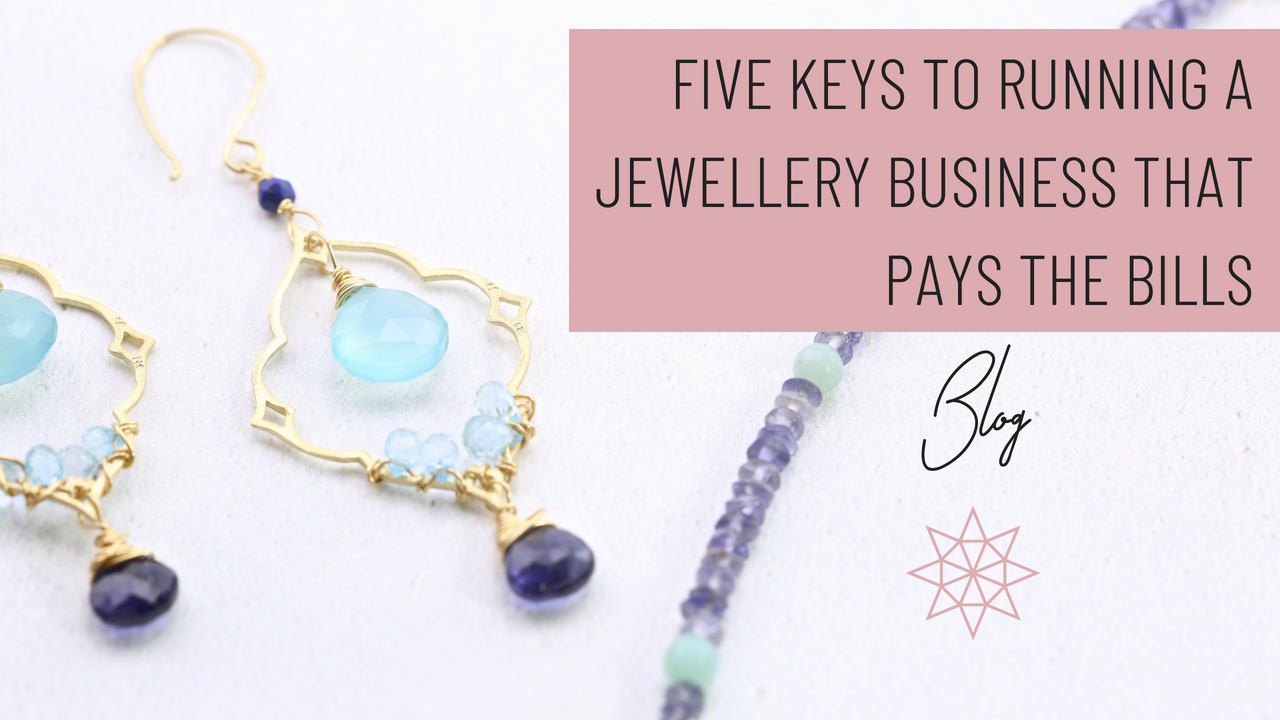 Five keys to running a jewellery business that pays the bills