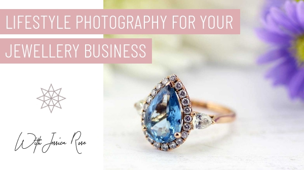 Lifestyle Photography For Your Jewellery Business.jpg