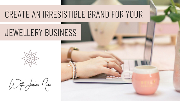 - Create a stand out brand for your jewellery business with support from the experts and step-by-step tutorials.