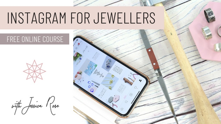 - Take the free online course to build your following and master instagram for your jewellery business.