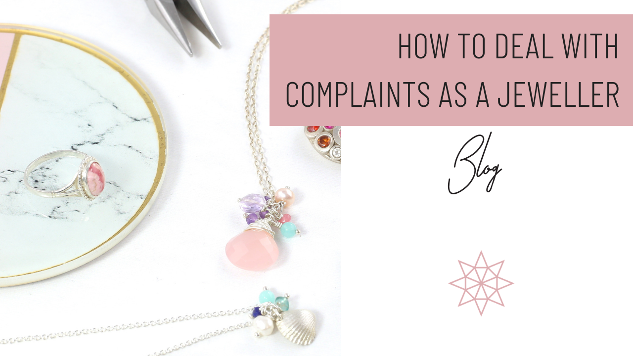 Dealing with Complaints as a Jeweller