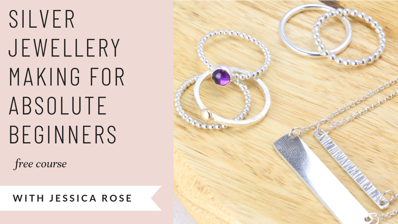 silver jewellery making for absolute beginners free tutorial jewellers academy