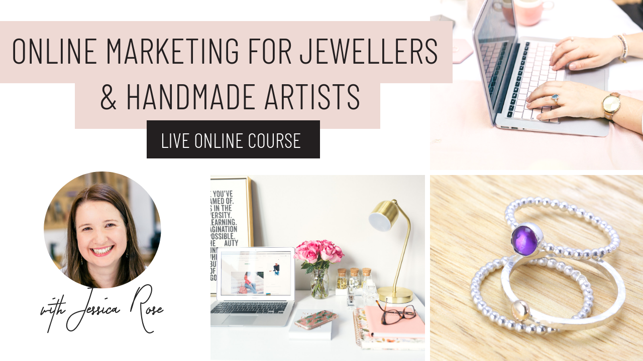 - Designed especially for jewellers and handmade artists, this course will help you build a strategy that will work for you to promote your business and drive sales.