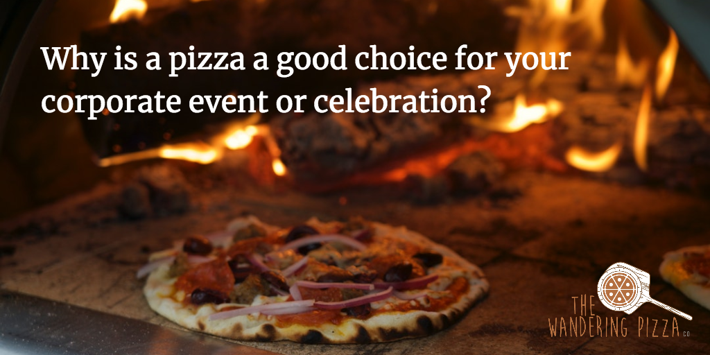 Why is a pizza a good choice for your corporate event or celebration?.png
