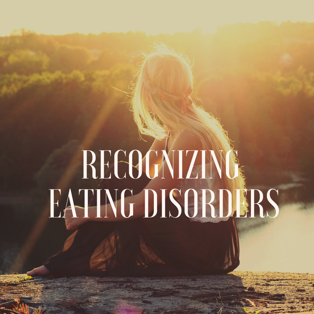 Recognizing Eating Disorders.png