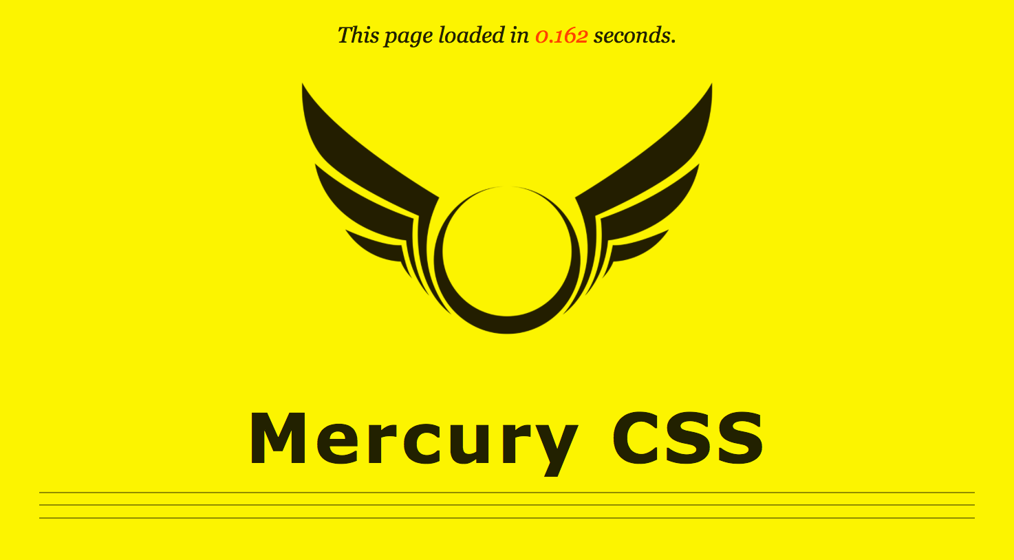 Mercury CSS - Product: Classless CSS Boilerplate Built for SpeedRole: Creator