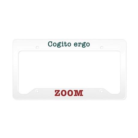 Cogito ergo ZOOM License Plate Holder
