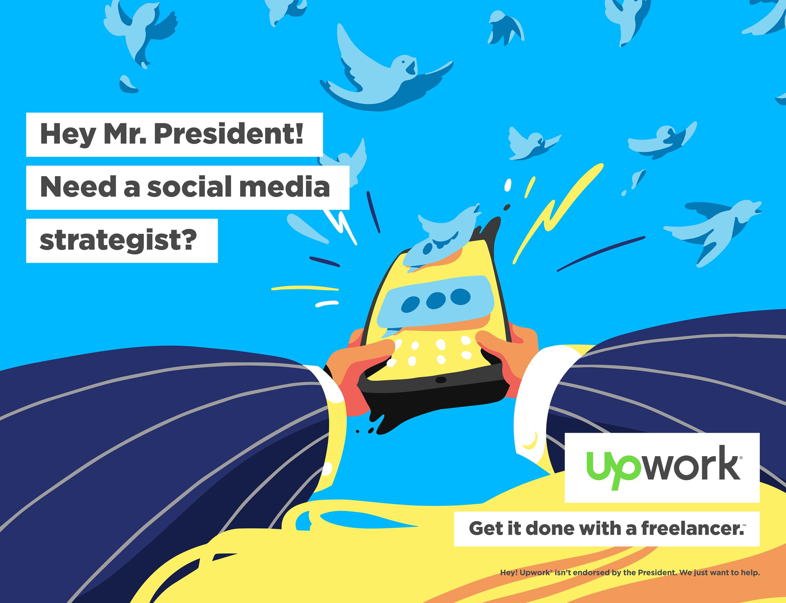 Upwork-OOH-01-Hey-Mr-President.png