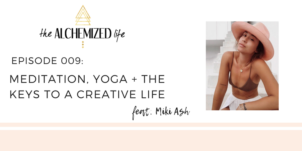 miki ash on the alchemized life podcast