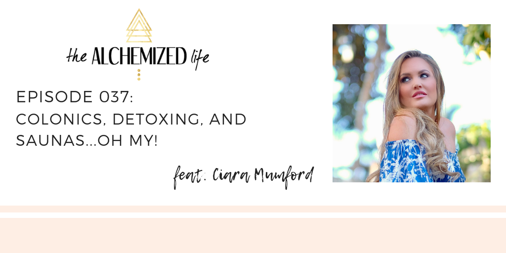 ciara mumford on the alchemized life podcast