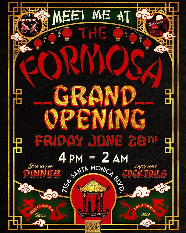 TONIGHT!! 6/28 #MeetMeAtTheFormosa 🍻It's the GRAND OPENING of @theformosa !!! YAAASSS! 4pm-2am we'll be ramblin' & jamblin': eating & drinking killer food & drinks with great pals old & new; how' bout you??! See you there!! @1933group