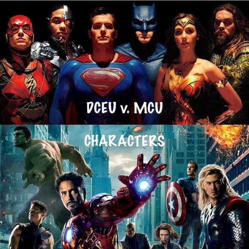 Dceu Vs Mcu Part 3 Of 5 Characters Comics Mostly