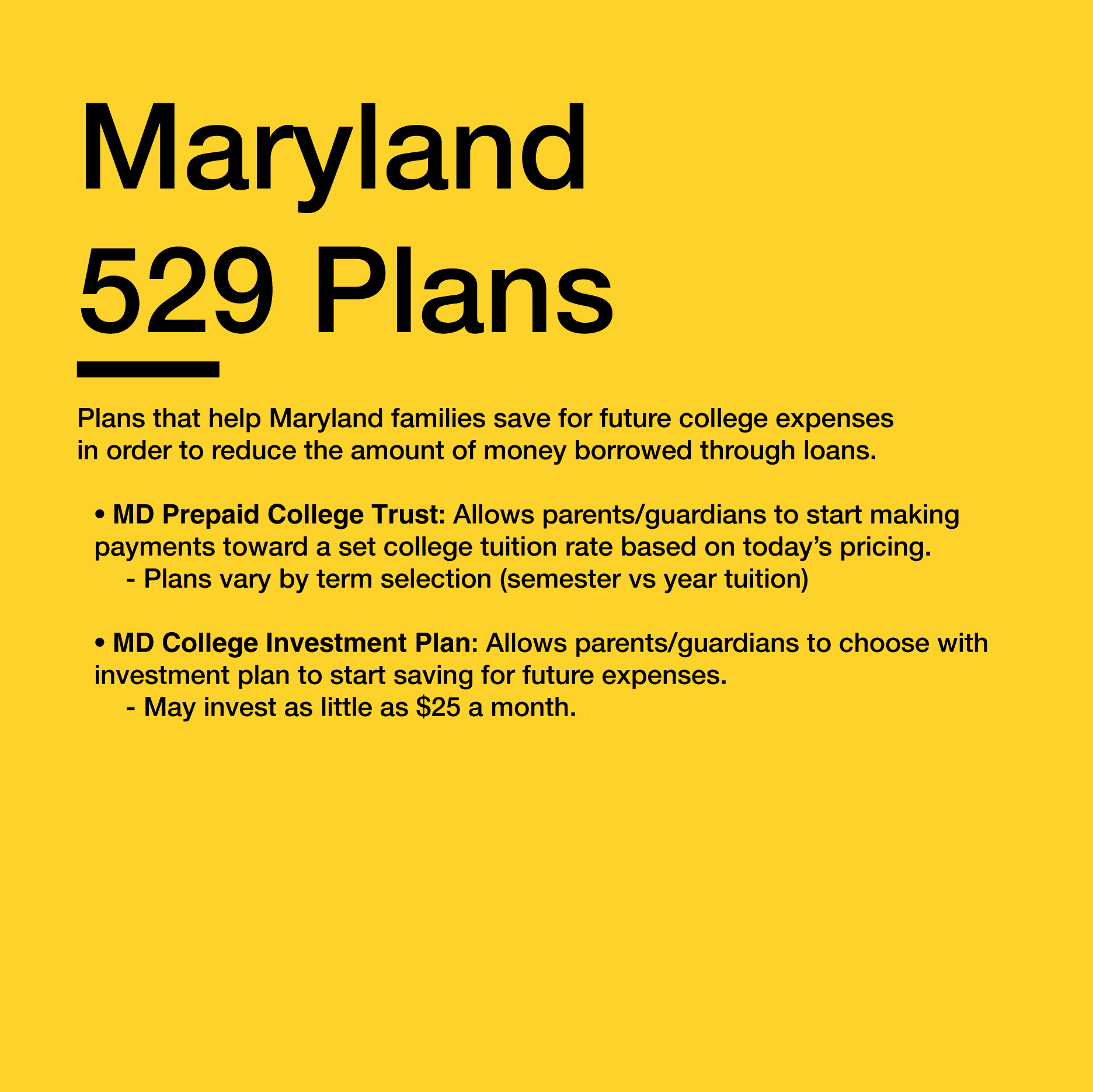 More Info   https://maryland529.com/md529plans