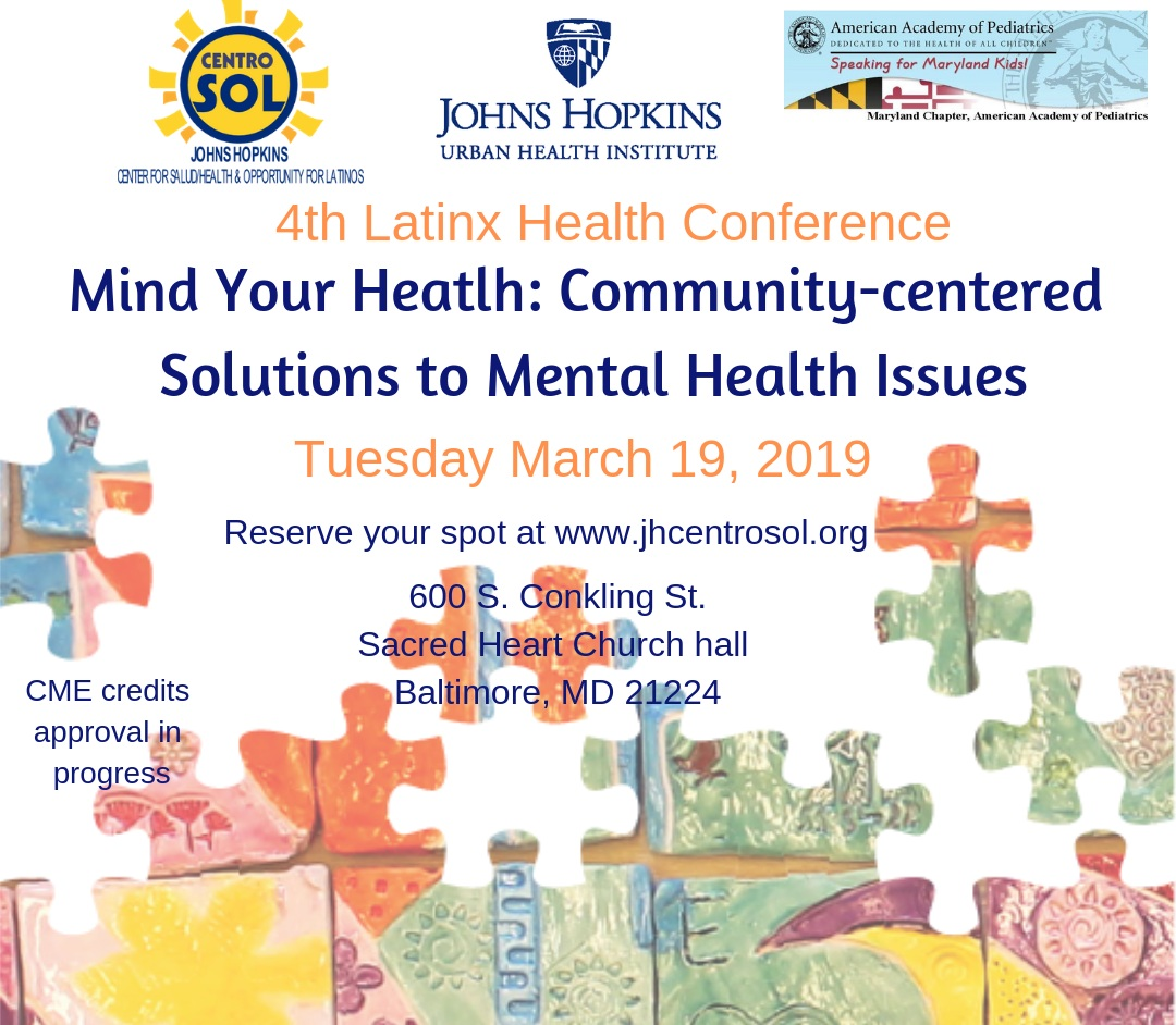 """4th Latinx Health Conference """"Mind Your Health: Community"""