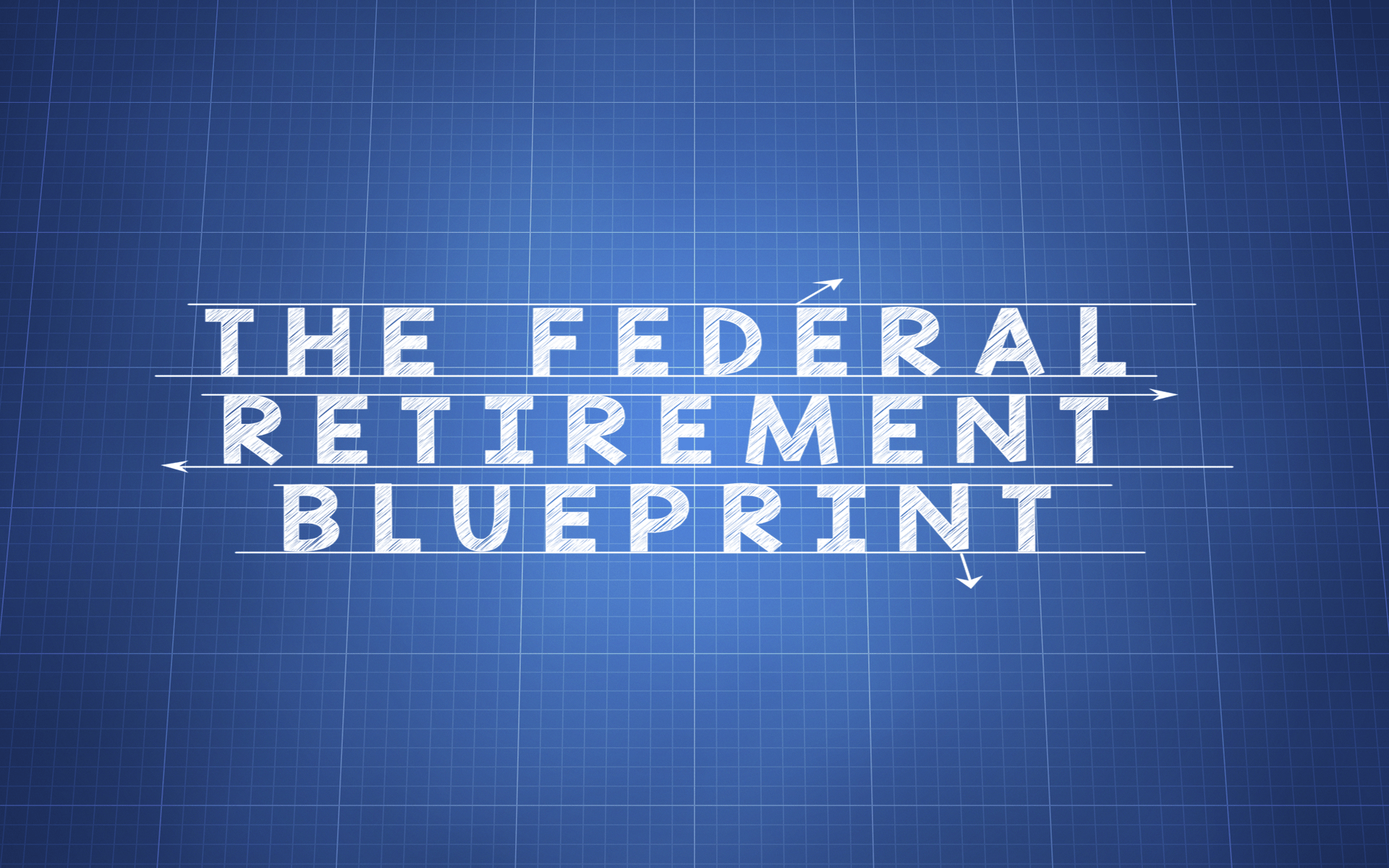 Federal-Retirement-BluePrint-Smaller.png