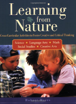 Learning from Nature: Cross-Curricular Activities to Foster Creative and Critical Thinking   Robert Myers