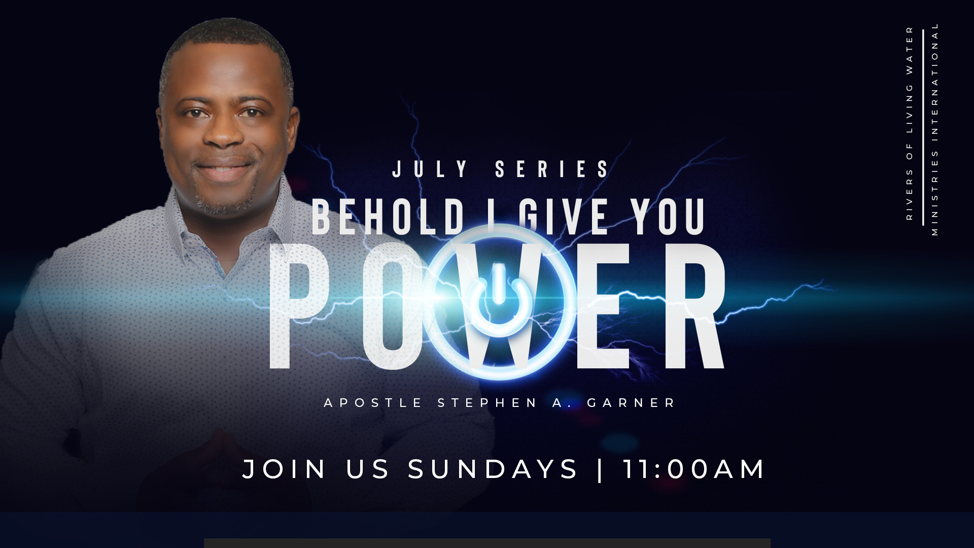 Join us in person or tune in to our live stream every Sunday in July 2k19 for the POWER sermon series!