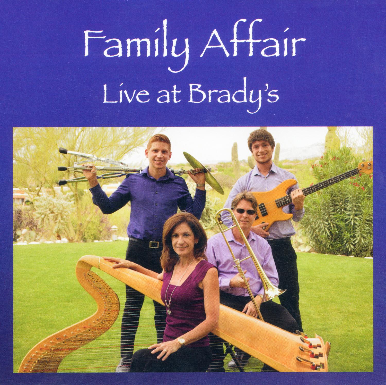 Family Affair: Live at Brady's CD Cover: Tucson Harpist Christine Vivona, Trombone: Rob Boone