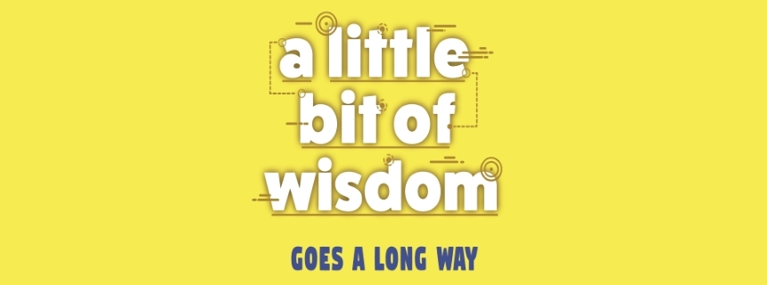 LittleBitofWisdomWebPage860x320.jpg