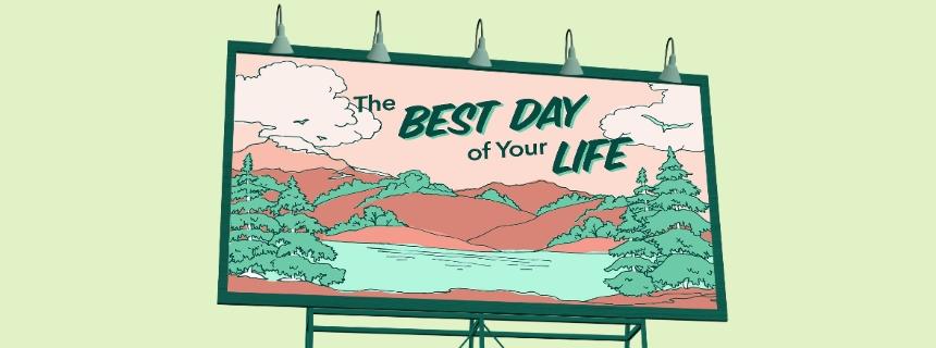 BestDayOfYourLife_Website860x320.jpg