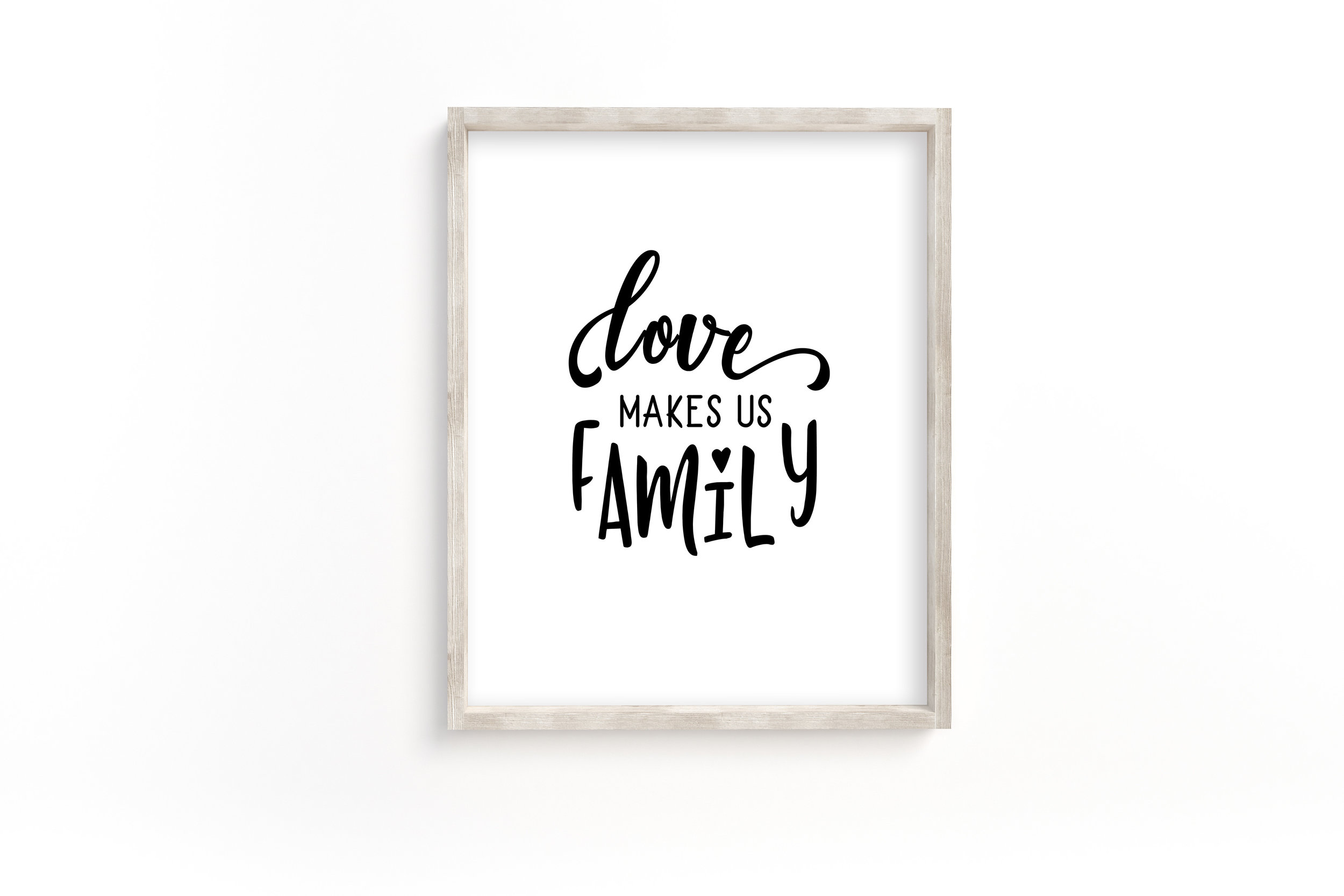 Love makes us family printable wall art