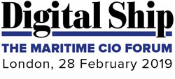 Digital Ship The Maritime CIO Forum London, 28 February 2019