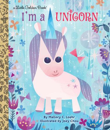 Little Golden Book- I am a Unicorn