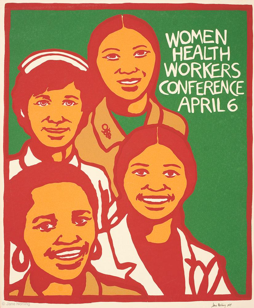 "Women Health Workers Conference April 16 , screenprint, 25.5""x21"". San Francisco, 1974."