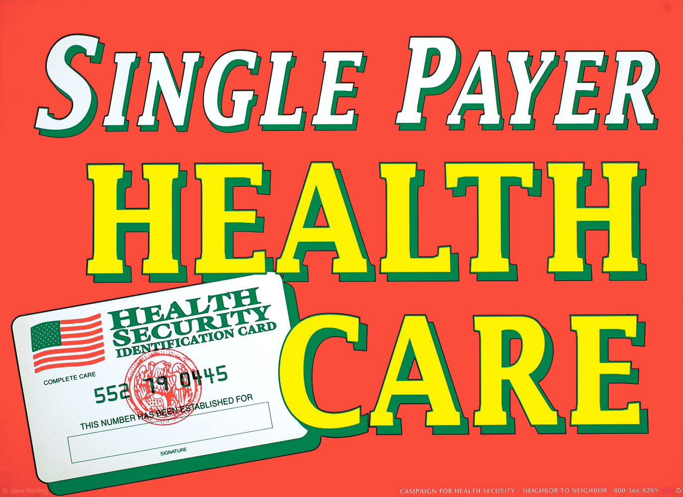 """Single Payer Health Care , offset, 11""""x14"""", 1994. California campaign ID poster."""