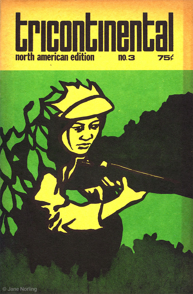 """Tricontinental North American Edition, no. 3 , offset print, 6""""x9"""", published by Peoples Press collective, San Francisco CA, USA, 1971. Jane Norling design."""