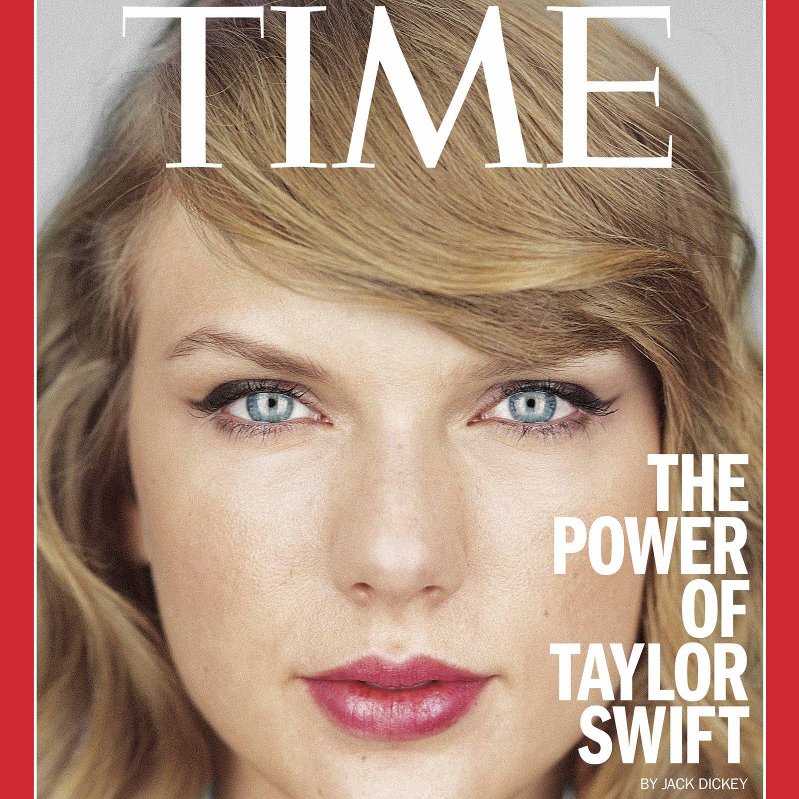""" The Power of Taylor Swift "" (TIME, Nov. 2014)"