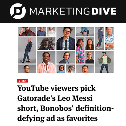 Marketingdive-YouTube viewers pick Gatorade's Leo Messi short, Bonobos' definition-defying ad as favorites.png