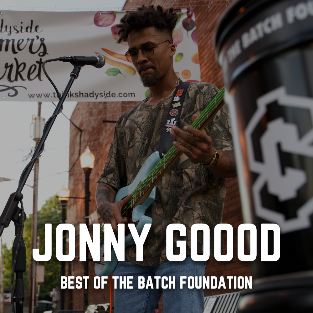 Jonny Goood + Best of the Batch Foundation