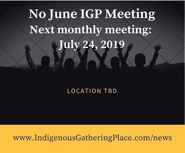 There will be no IGP meeting in June. We will reconvene in July!  In the meantime, we hope you enjoy National Indigenous History Month festivities! You can find a full listing of events here: https://www.aawc.ca/calendar.html  #yycnow #yycdaily #IGPyyc #IndigenousCanada #NationalIndigenousHistoryMonth #IndigenousGatheringPlace #Community