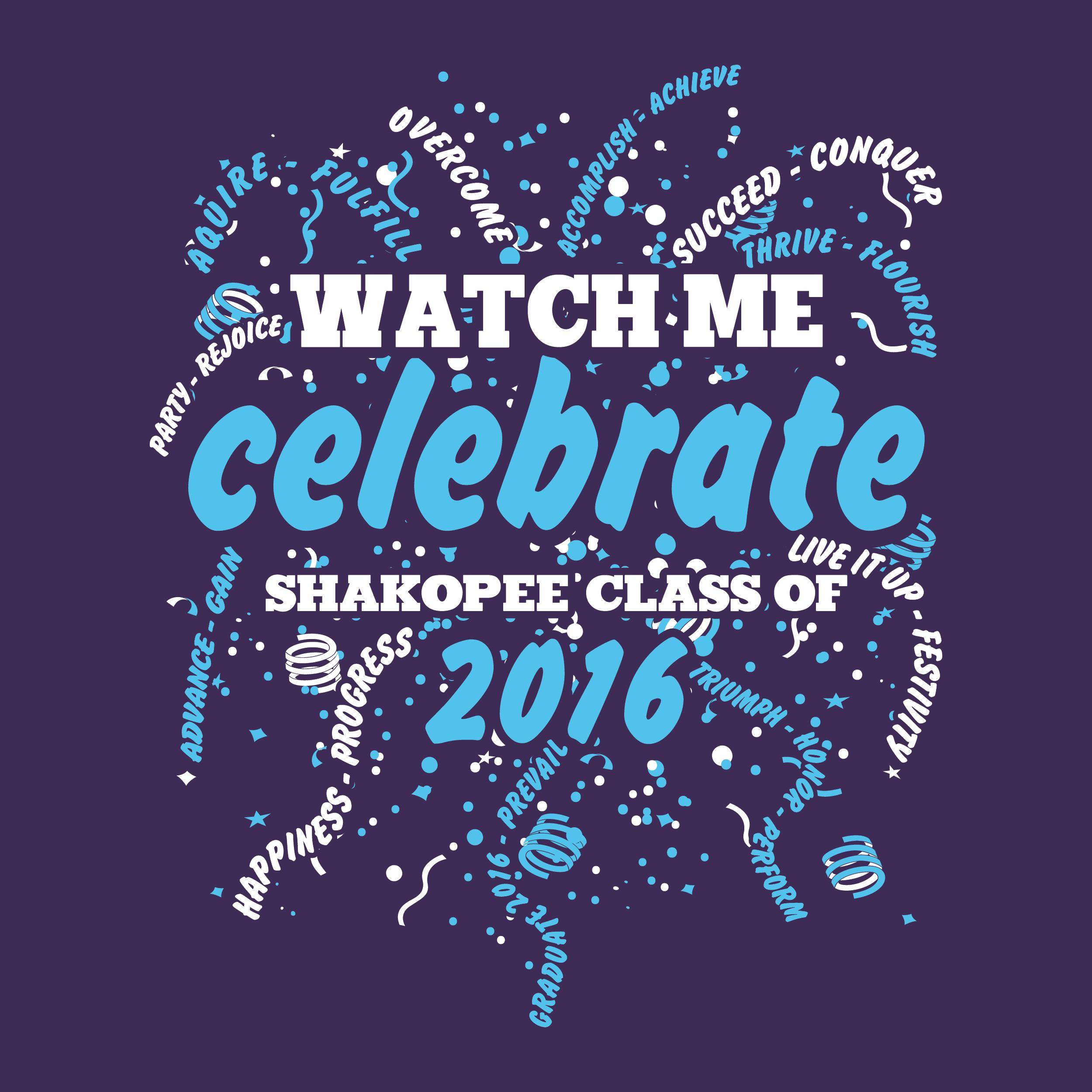 Shakopee High School Class of 2016 Shirt