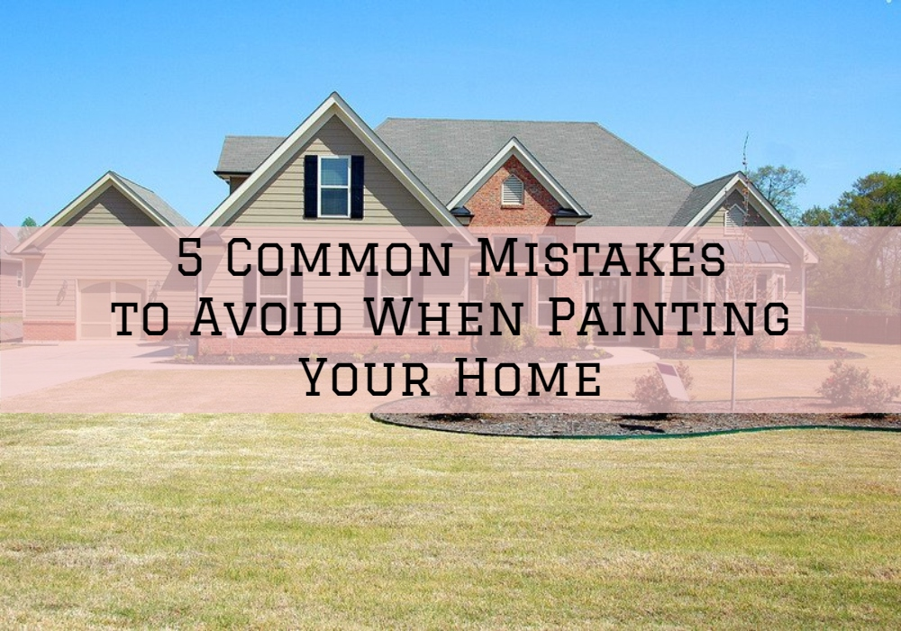 5 Common Mistakes to Avoid When Painting Your Home 1.jpg