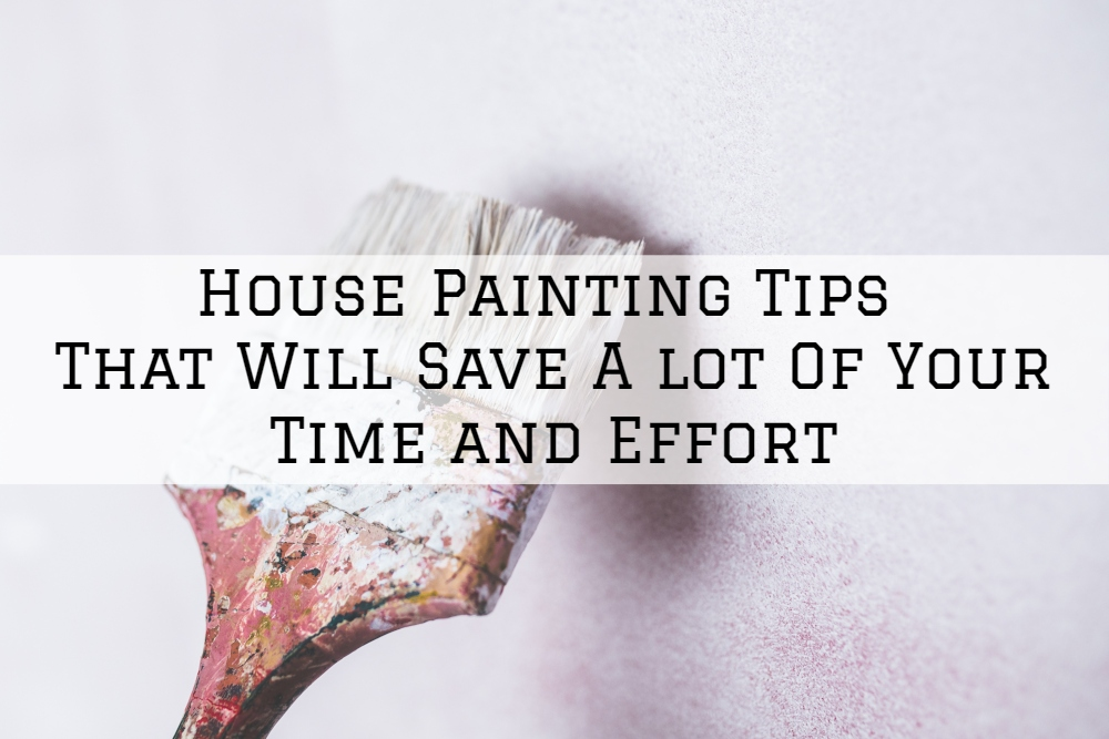 House Painting Tips That Will Save A lot Of Your Time and Effort.jpg
