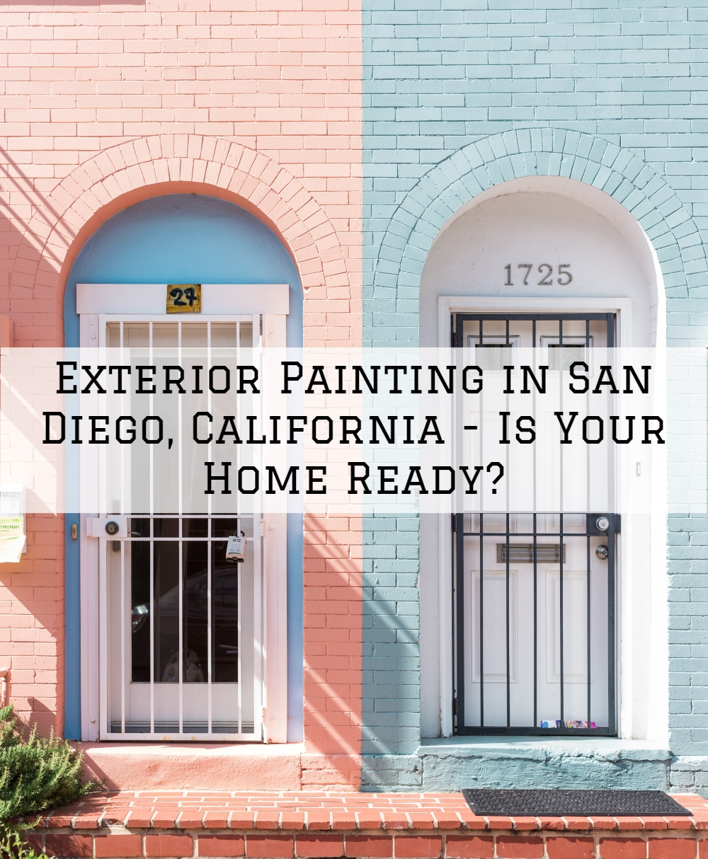 Exterior Painting in San Diego, California - Is Your Home Ready_.jpg