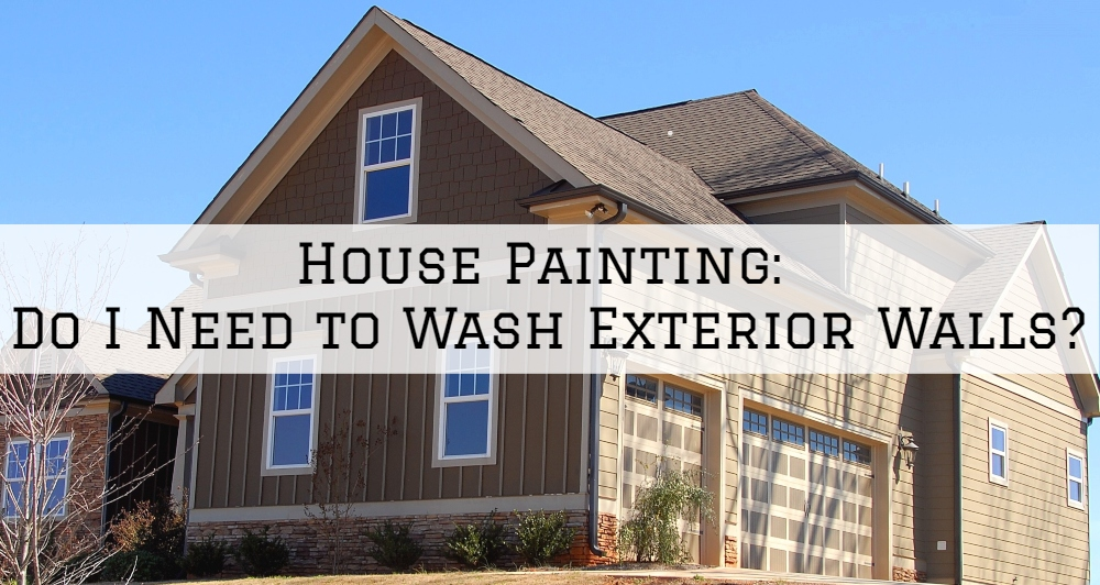 House Painting San Diego Ca_ Do I Need to Wash Exterior Walls_.jpg