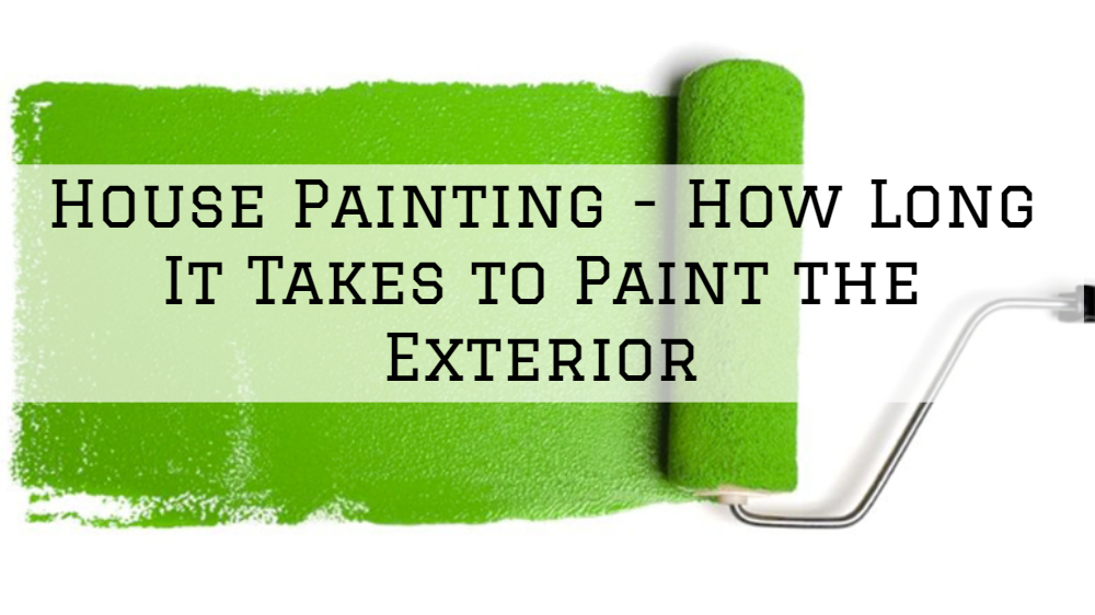 House Painting San Diego Ca - How Long It Takes to Paint the Exterior.jpg