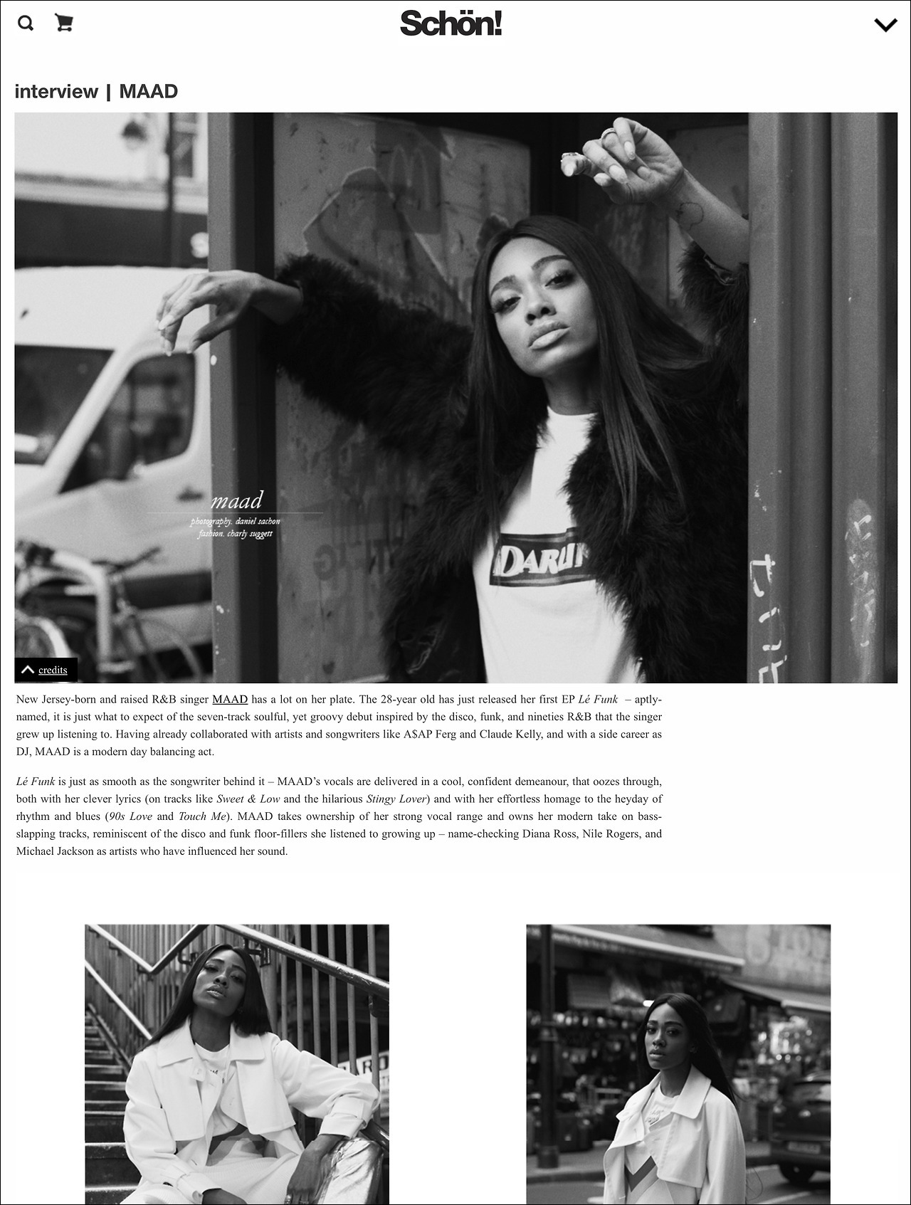 OUR DARLING TEE HAS BEEN FEATURED IN SCHON MAGAZINE WORN BY THE R&B SINGER MAAD. SEE THE ARTICLE  HERE .