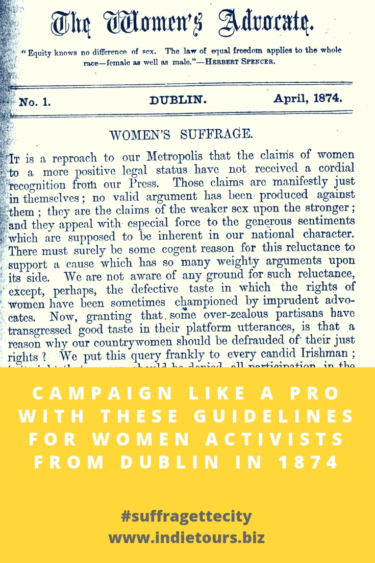 Campaign Like A Pro With These Guidelines for Women Activists From Dublin In 1874.jpg