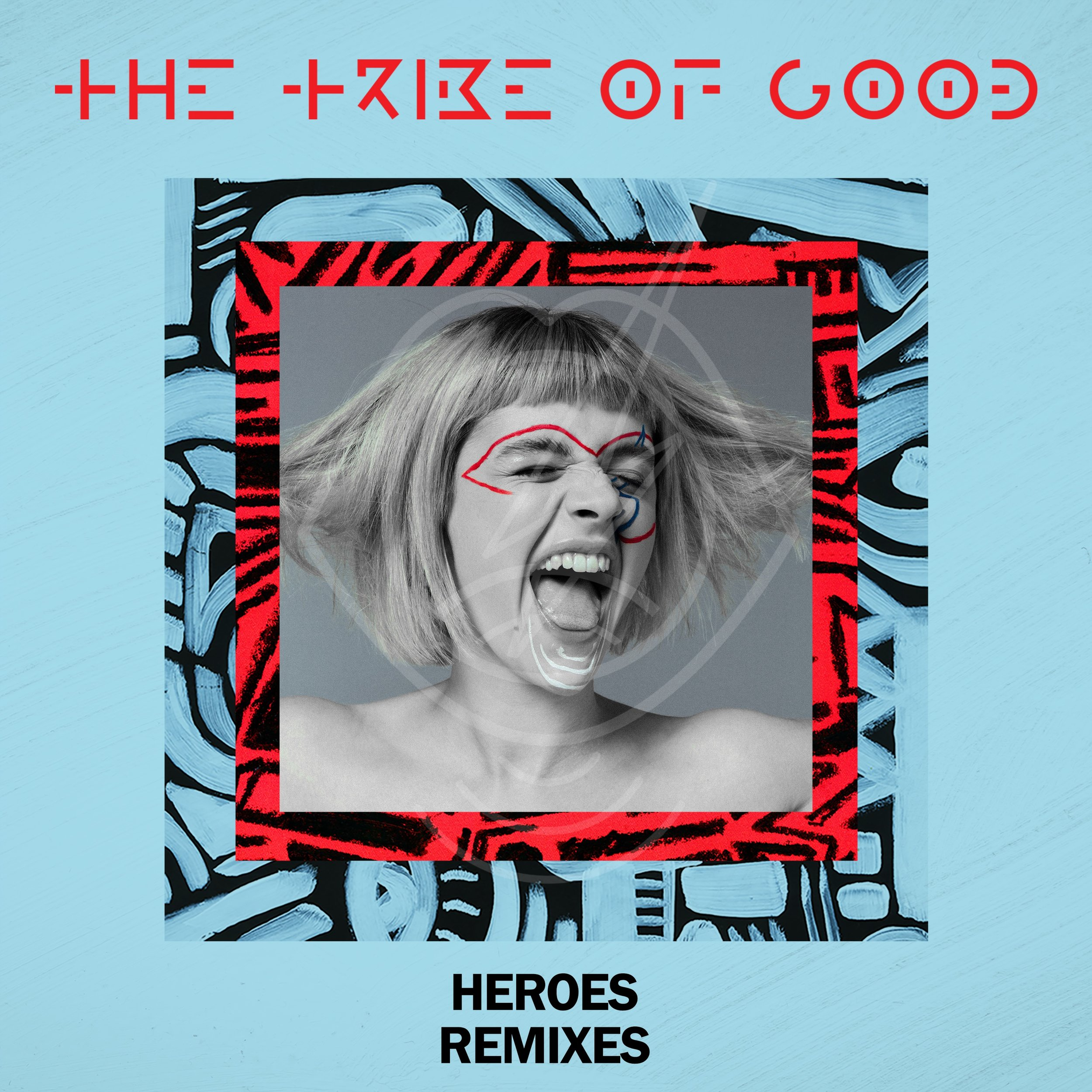 The Tribe Of Good - Heroes (Remixes) (1).jpg