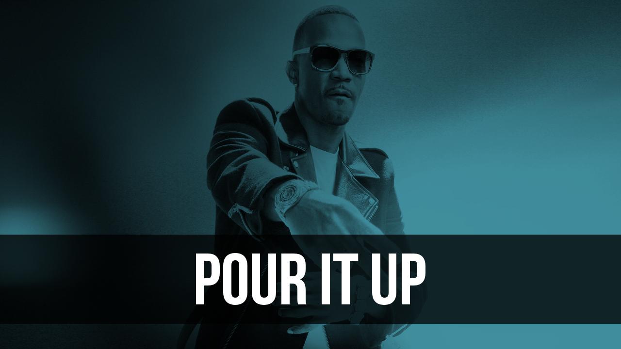 Pour It Up.jpg