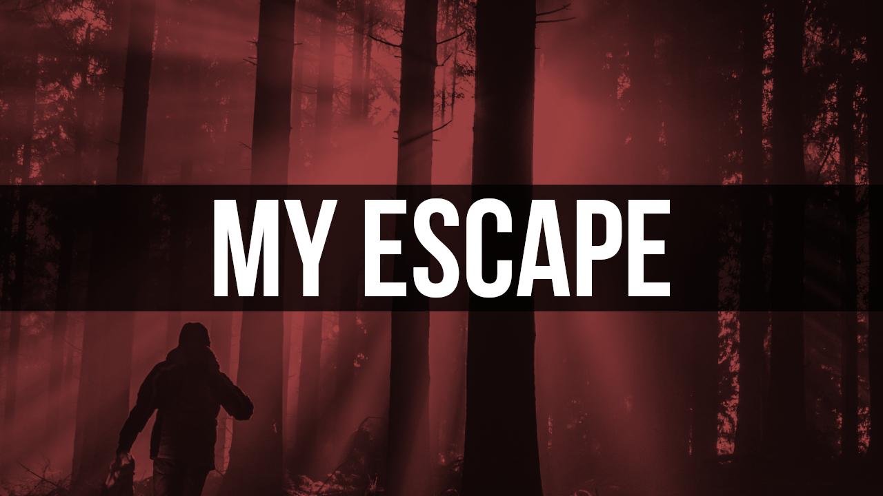 My Escape.jpg