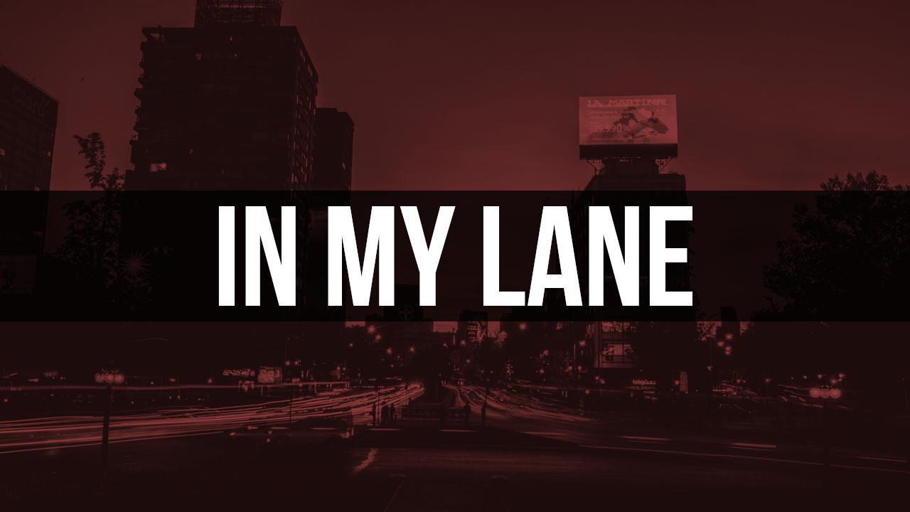 In My Lane.jpg
