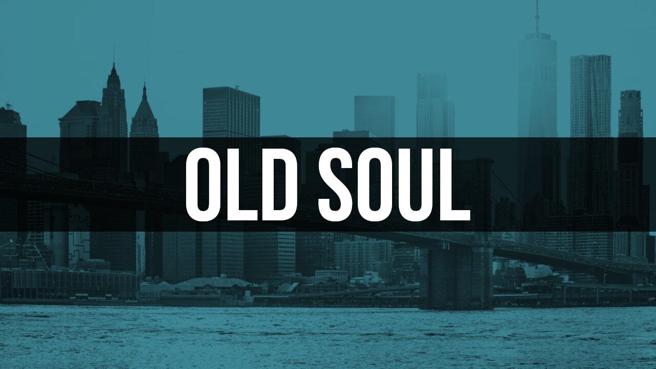 Old Soul.jpg