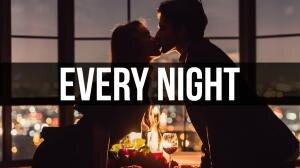 Every Night.jpg